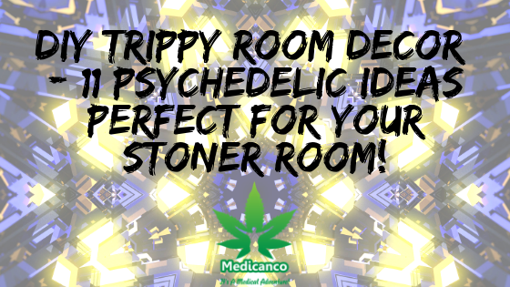 Diy Trippy Room Decor 11 Psychedelic Ideas Medicanco