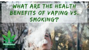 Health Benefits of Vaping vs. Smoking