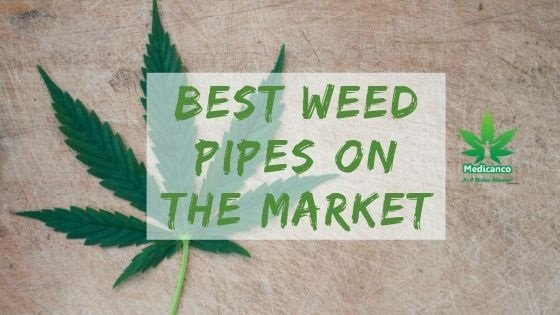 best weed pipes