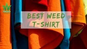 best weed tshirts